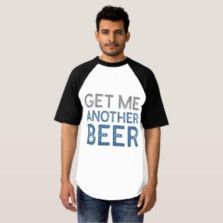 Camiseta Obtenha-me uma outra cerveja