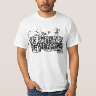 """Camiseta """"Obtenha-se t-shirt de uma bebida alcoólica"""""""