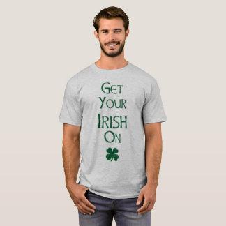Camiseta Obtenha seu irlandês no t-shirt dos homens