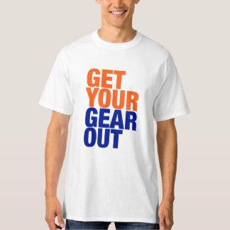 """Camiseta """"Obtenha sua engrenagem para fora"""" Tee"""