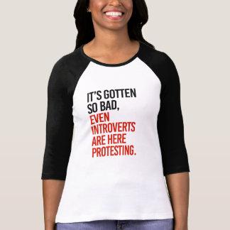 Camiseta Obteve assim que o mau introverts mesmo está aqui