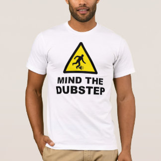 Camiseta Ocupe-se do Dubstep
