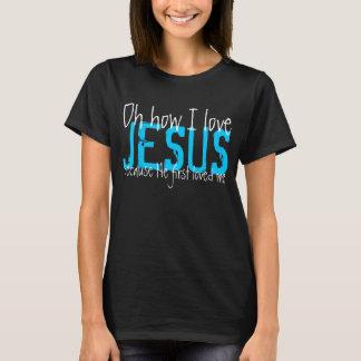 Camiseta oh como eu amo o t-shirt de Jesus