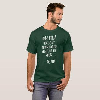 Camiseta Oh não! Eu comprei o champanhe em vez do leite