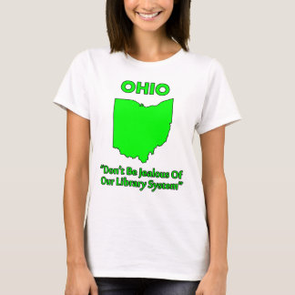 Camiseta Ohio - não seja ciumento de nosso sistema de