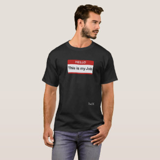 Camiseta OLÁ! este é meu trabalho