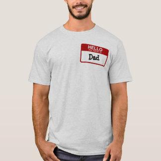 Camiseta Olá!, meu nome é t-shirt customizável do pai
