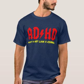 Camiseta OLHAR da estrada de ADHD HEY UM ESQUILO!