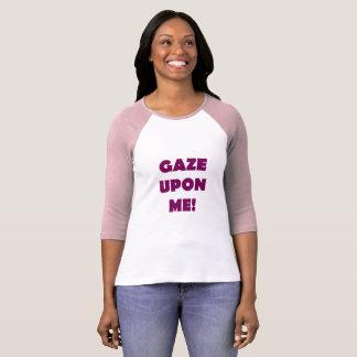 Camiseta Olhe em cima de mim