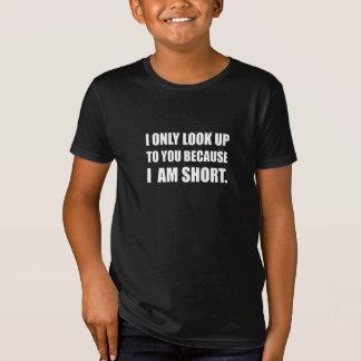 Camiseta Olhe-lhe acima porque curto