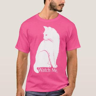 Camiseta Olhe-me. Nada pode pará-lo! Gato cor-de-rosa e