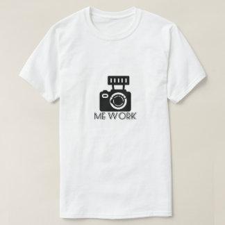 Camiseta Olhe-me trabalhar o fotógrafo do t-shirt