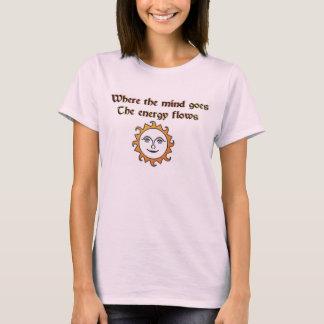 Camiseta Onde a mente vai os fluxos de energia
