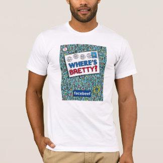 "Camiseta ""ONDE É BRETTY?"" T branco"