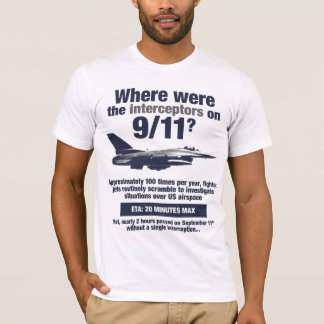 Camiseta Onde estavam os 911 interceptores? O t-shirt dos