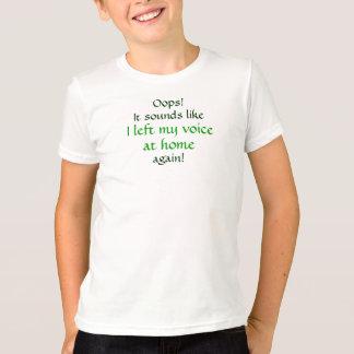 Camiseta Oops deixou minha voz em casa