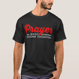Camiseta Oração a grande conexão sem fio do mundo