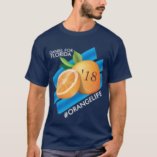 Camiseta #OrangeLife/Daniel para o t-shirt de Florida
