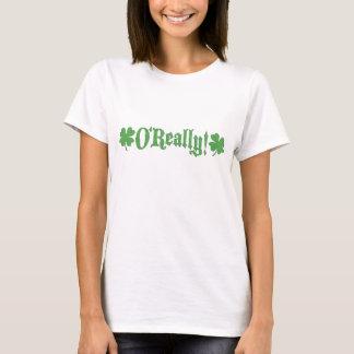 Camiseta O'Really oh realmente