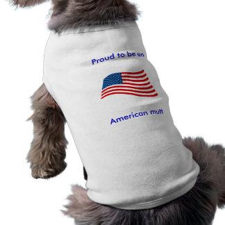 """Camiseta """"Orgulhoso ser t-shirt do cão de uma vira-lata ame"""