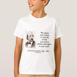 Camiseta Original violento de Gustave Flaubert em seu