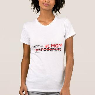 Camiseta Orthodontist da mamã do trabalho