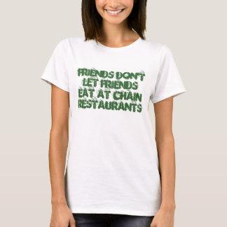 Camiseta Os amigos não deixam amigos comer nos restaurantes