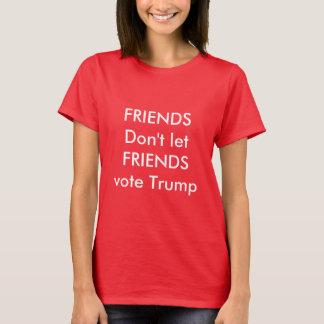 Camiseta Os amigos não deixam o trunfo do voto dos amigos