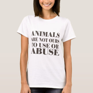 Camiseta Os animais não são nossos a usar-se ou abusar