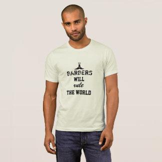 Camiseta Os barbeiros ordenarão o t-shirt do mundo