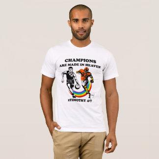 Camiseta Os campeões são feitos no céu