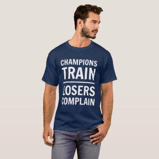 Camiseta Os campeões trem, vencidos queixam-se