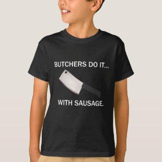 Camiseta Os carniceiros fazem-no… Com salsicha