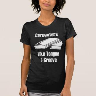 Camiseta Os carpinteiros gostam da língua e do sulco