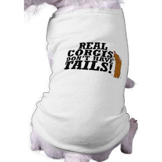 Camiseta Os Corgis reais não têm as caudas