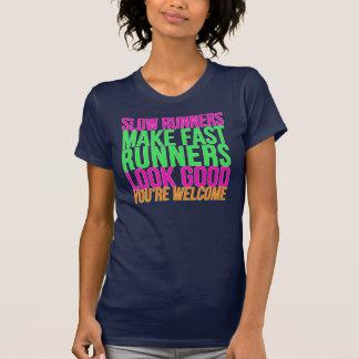 Camiseta Os corredores lentos fazem os corredores rápidos