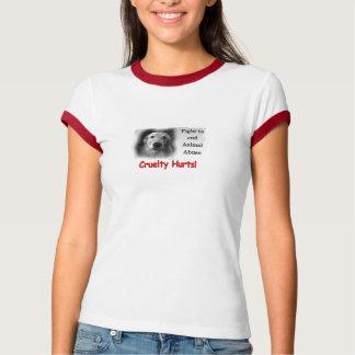 Camiseta Os danos da crueldade! T-shirt