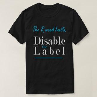 Camiseta Os danos da palavra de R, desabilitam a etiqueta