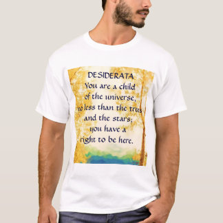 Camiseta Os DESIDERATA desvaneceram-se t-shirt dos álamos