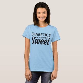 Camiseta Os diabéticos são naturalmente doces