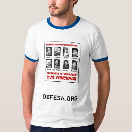 Camiseta Os especialistas concordam