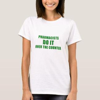 Camiseta Os farmacêuticos fazem-no sobre o contador