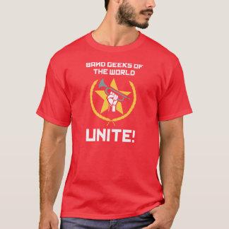 Camiseta Os geeks da banda do mundo, unem-se!