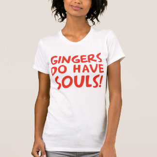Camiseta Os gengibres têm almas