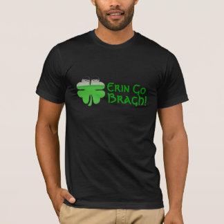 Camiseta Os homens Erin vão Bragh! T-shirt
