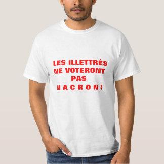 Camiseta Os iLLETTRÉS não votarão MACRON - T-shirt