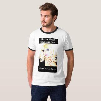 Camiseta Os louros têm sempre mais divertimento