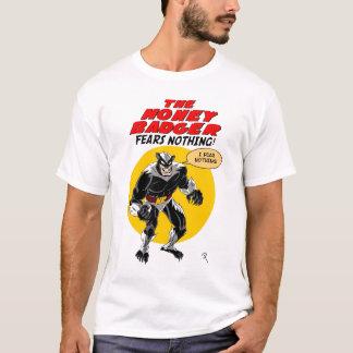 Camiseta Os medos do texugo de mel nada!