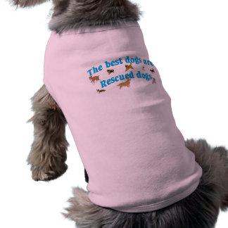 Camiseta Os melhores cães são salvamentos