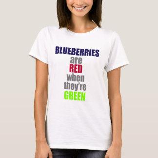 Camiseta Os mirtilos são vermelhos quando são verdes